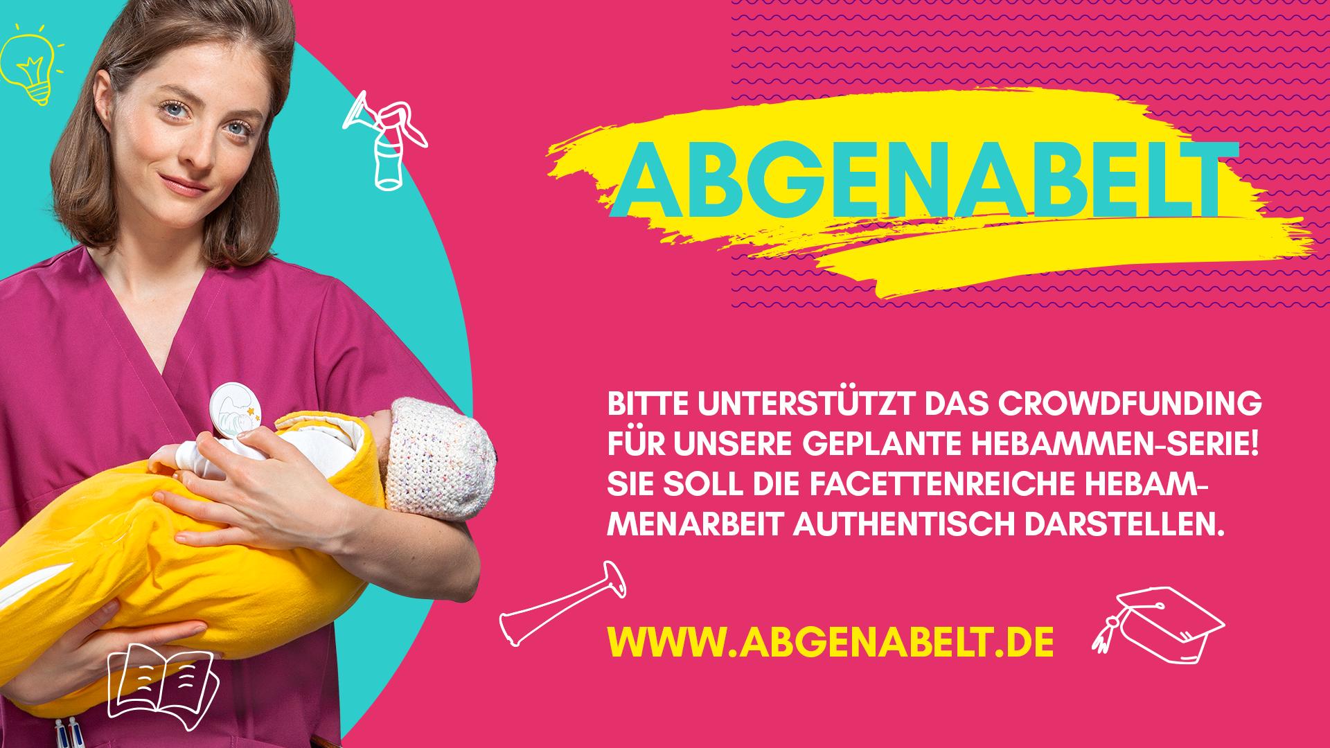 Bitte untersützt unsere Crowdfunding Aktion auf www.abgenabelt.de